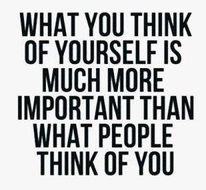 think about yourself
